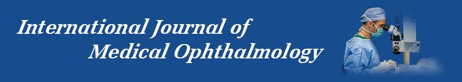International Journal of Medical Ophthalmology